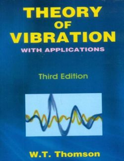 Theory of Vibration With Applications – William Thomson – 3rd Edition