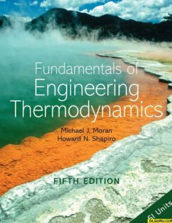 Fundamentals of Engineering Thermodynamics- Moran & Shapiro – 5th Edition