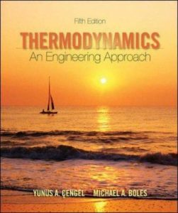Thermodynamics: An Engineering Approach – Yunus Çengel, Michael Boles – 5th Edition