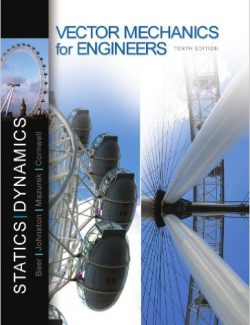 Vector Mechanics for Engineers: Statics and Dynamics – Beer & Johnston – 10th Edition