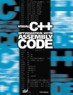 Visual C++ Optimization with Assembly Code – Yury Magda – 1st Edition