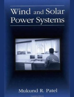 Wind and Solar Power Systems – Mukund R. Patel – 1st Edition