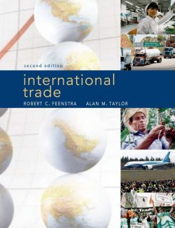 International Trade – Robert Feenstra, Alan Taylor – 2nd Edition