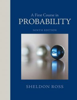 A First Course in Probability – Sheldon M. Ross – 9th Edition