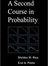 A Second Course in Probability - Sheldon M Ross, Erol A Peköz - 1st Edition 75
