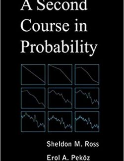 A Second Course in Probability – Sheldon M Ross, Erol A Peköz – 1st Edition