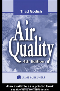 Air Quality – Thad Godish – 4th Edition