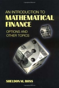 An Elementary Introduction to Mathematical Finance – Sheldon M. Ross – 1st Edition