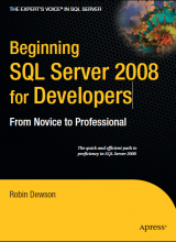 Beginning SQL Server 2008 for Developers: From Novice to Professional - Robin Dewson - 1st Edition 73