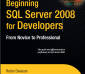 Beginning SQL Server 2008 for Developers: From Novice to Professional - Robin Dewson - 1st Edition 20