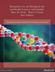 Biostatistics for the Biological and Health Sciences with Statdisk – Mario F. Triola – 1st Edition