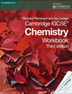 Cambridge IGCSE® Chemistry Workbook – Richard Harwood, Ian Lodge – 3rd Edition