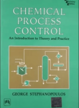 Chemical Process Control: An Introduction to Theory and Practice - George Stephanopoulos - 1st Edition 73