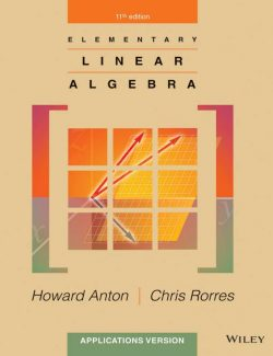 Elementary Linear Algebra – Howard Anton & Chris Rorres – 11th Edition