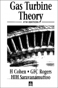 Gas Turbine Theory – H. Cohen, G. F. C. Rogers, HIH Saravanamuttoo – 4th Edition