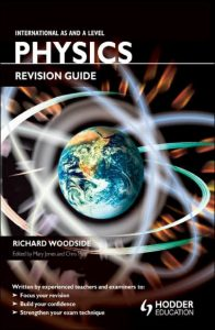 Physics Revision Guide – Richard Woodside, Mary Jones, Chris Mee – 1st Edition