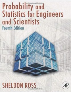 Introduction to Probability and Statistics for Engineers and Scientists – Sheldon M. Ross – 4th Edition