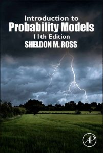 Introduction to Probability Models – Sheldon M. Ross – 11th Edition