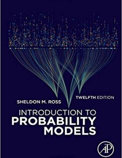 Introduction to Probability Models – Sheldon M. Ross – 12th Edition