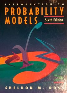 Introduction to Probability Models – Sheldon M. Ross – 6th Edition