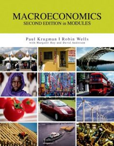 Macroeconomics – Paul Krugman, Robin Wells – 2nd Edition