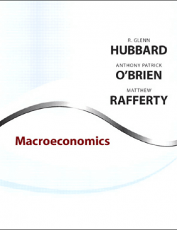 Macroeconomics – R. Glenn Hubbard, Anthony Patrick Obrien, Matthew Rafferty – 1st Edition