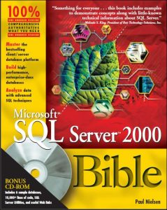 Microsoft® SQL™: Server 2000 Bible – Paul Nielsen – 1st Edition