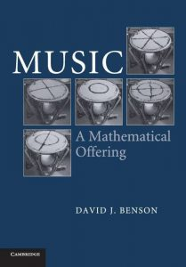 Music: A Mathematical Offering – Dave Benson – 1st Edition