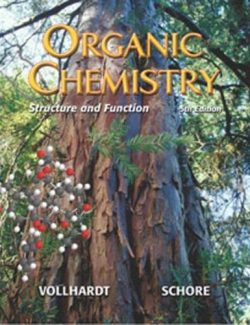Organic Chemistry. Structure and Function – Peter Vollhardt – 5th Edition