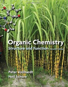 Organic Chemistry. Structure and Function – Peter Vollhardt – 7th Edition