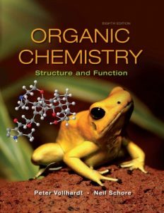 Organic Chemistry. Structure and Function – Peter Vollhardt – 8th Edition