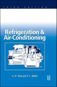 Refrigeration & Air-Conditioning – A. R. Trott , T. C. Welch – 3rd Edition