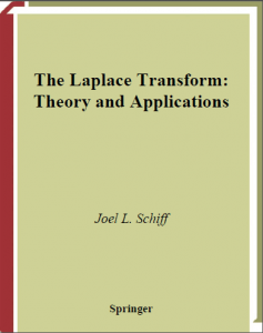 The Laplace Transform: Theory and Applications – Joel L. Schiff – 1st Edition