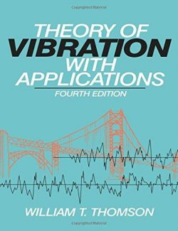 Theory of Vibration With Applications – William Thomson – 4th Edition