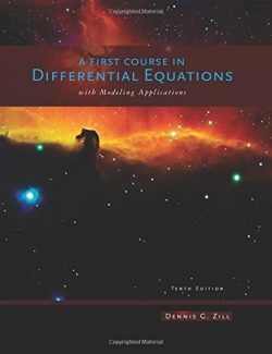 A First Course in Differential Equations with Modeling Applications – Dennis G. Zill – 10th Edition