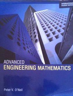 Advanced Engineering Mathematics – Peter V. O'Neil – International Edition