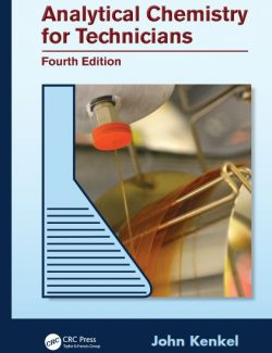 Analytical Chemistry for Technicians – John Kenkel – 4th Edition