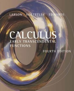 Calculus Early Transcendental Functions – Ron Larson, Bruce Edwards – 4th Edition