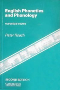 Cambridge English Phonetics and Phonology – Peter Roach – 2nd Edition