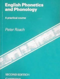 Cambridge English Phonetics and Phonology - Peter Roach - 2nd Edition
