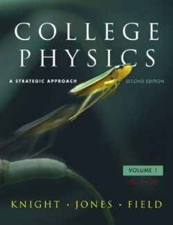 College Physics: A Strategic Approach - Randall Knight