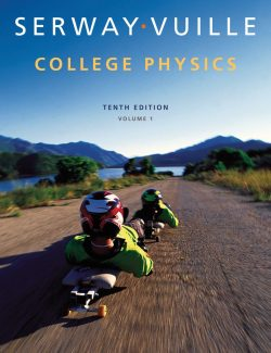College Physics – Raymond A. Serway, Chris Vuille, Jerry S. Faughn – 10th Edition