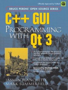 C++ GUI programming with Qt 3 – Jasmin Blanchette, Mark Summerfield – 1st Edition