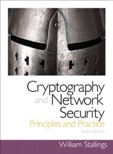 Cryptography and Network Security Principles and Practice – William Stallings – 6th Edition