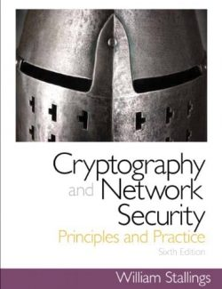Cryptography and Network Security Principles and Practice - William Stallings - 6th Edition
