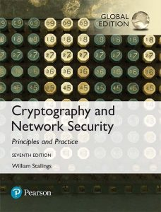 Cryptography and Network Security Principles and Practice – William Stallings – 7th Edition