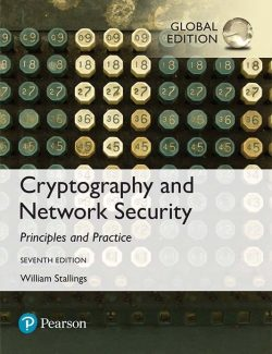 Cryptography and Network Security Principles and Practice - William Stallings - 7th Edition