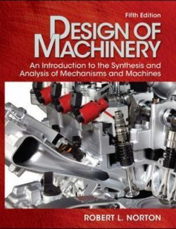 Design of Machinery - Robert L. Norton - 5th Edition