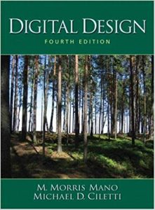 Digital Design with An Introduction to the Verilog HDL – M. Morris Mano, Michael D. Ciletti – 4th Edition