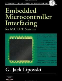 Embedded Microcontroller Interfacing for M.CORE Systems - J. David Irwin